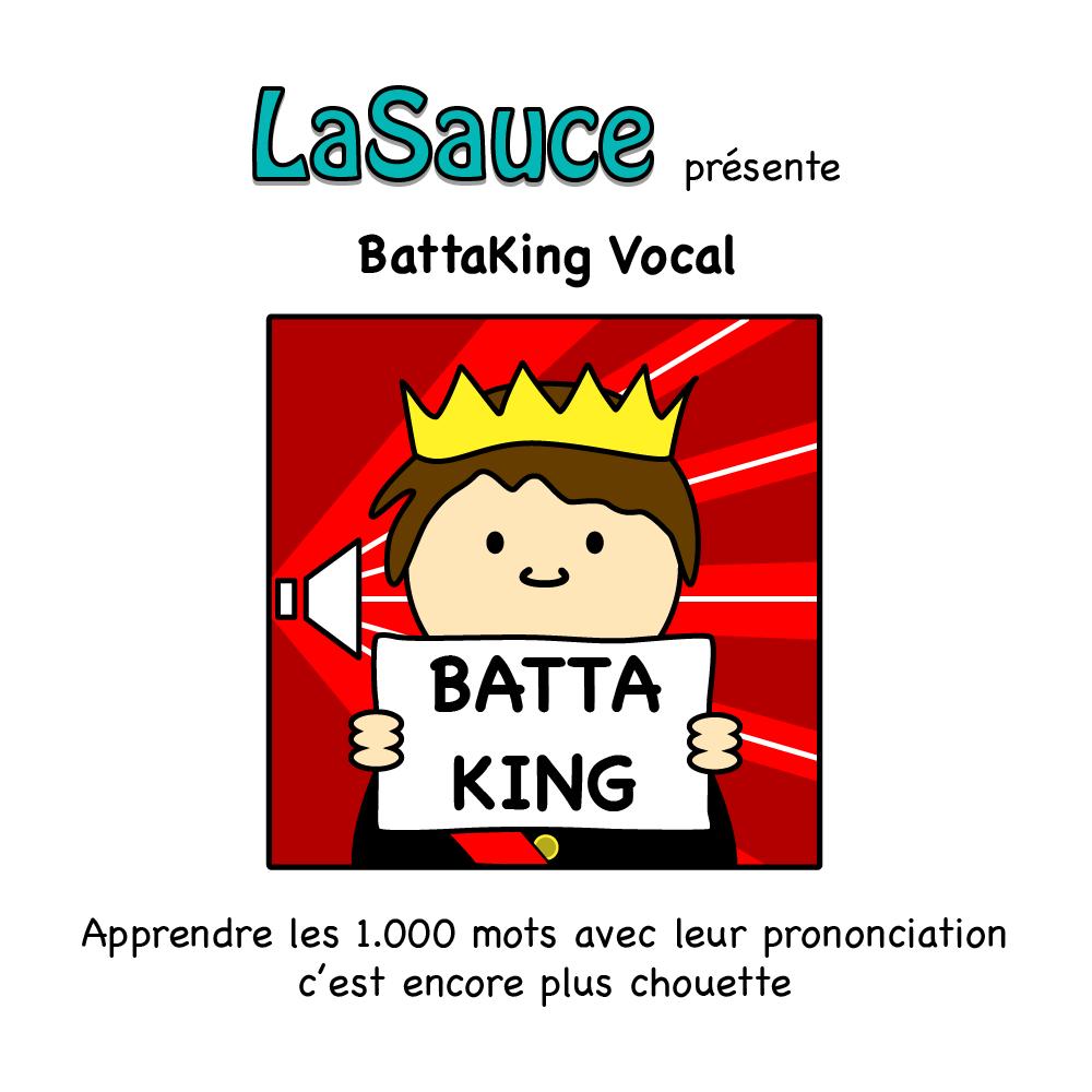 BattaKing, BattaKing Vocal | LaSauce